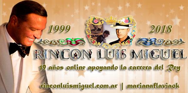 RINCÓN LUIS MIGUEL, 19º aniversario