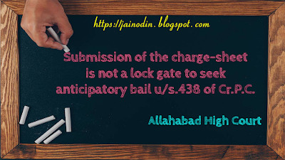 Anticipatory-bail-application-is-tenabe-even-after-chargesheet-is-filed