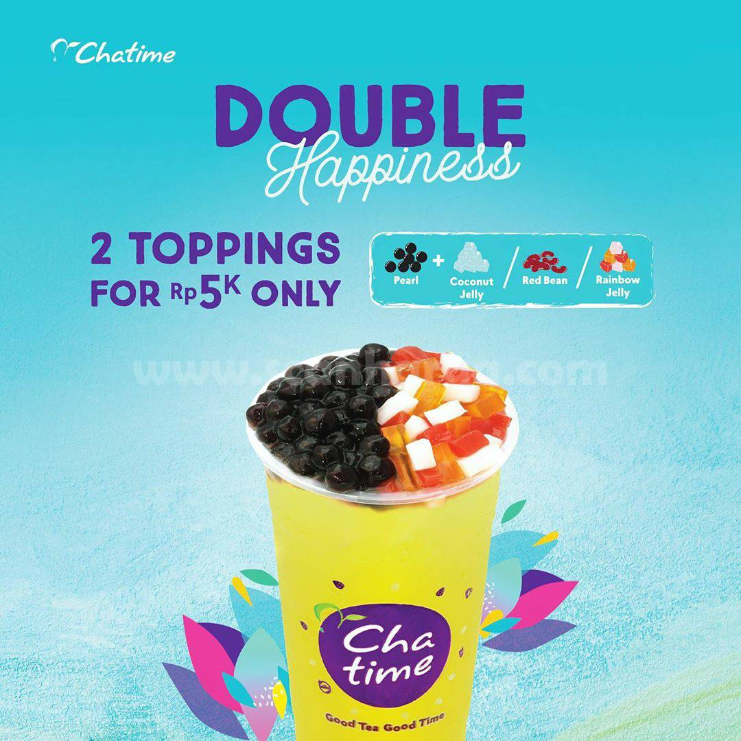 CHATIME Promo Double Happiness 2 Toppings cuma Rp 5.000,-