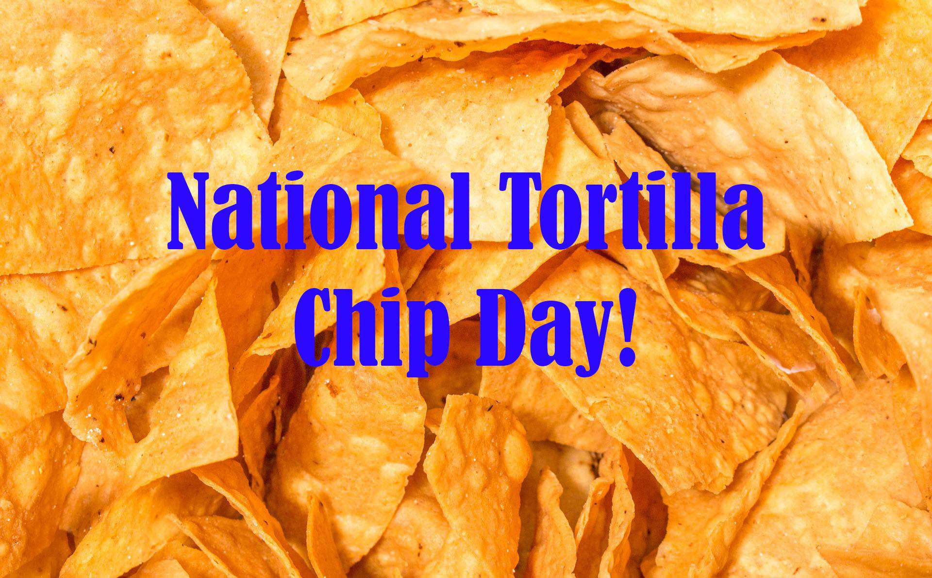 National Tortilla Chip Day Wishes for Instagram