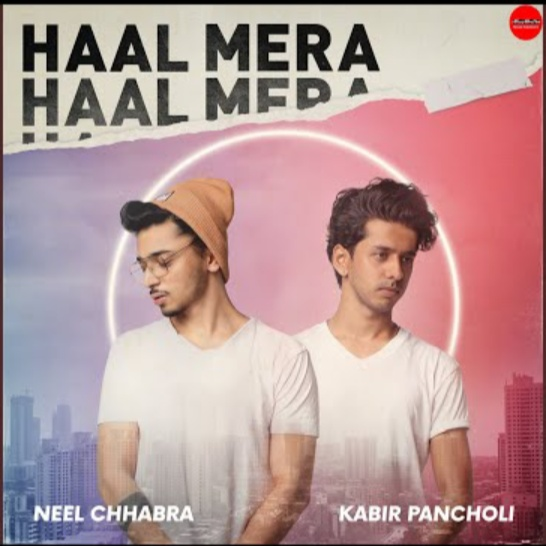 Haal Mera Lyrics – Kabir Pancholi | Hindi/English