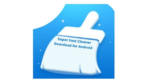 Super Fast Cleaner App Download apk for Android