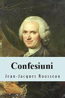 Jean Jacques Rousseau - Confesiuni