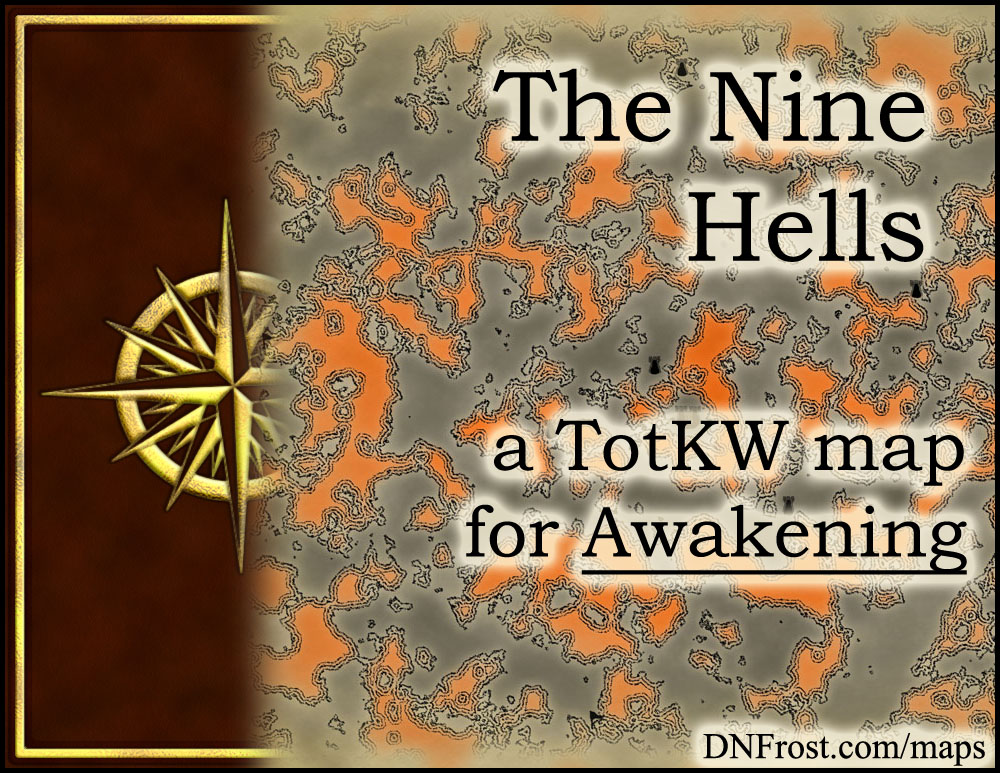 The Nine Hells: shadowed realm of daemons and lost souls www.DNFrost.com/maps #TotKW A map for Awakening by D.N.Frost @DNFrost13 Part 16 of a series.