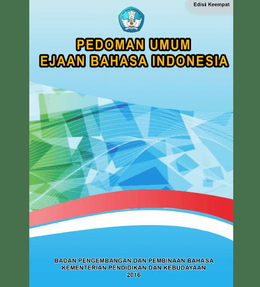 Buku Pedoman Umum Ejaan Bahasa Indonesia Kemendikbud