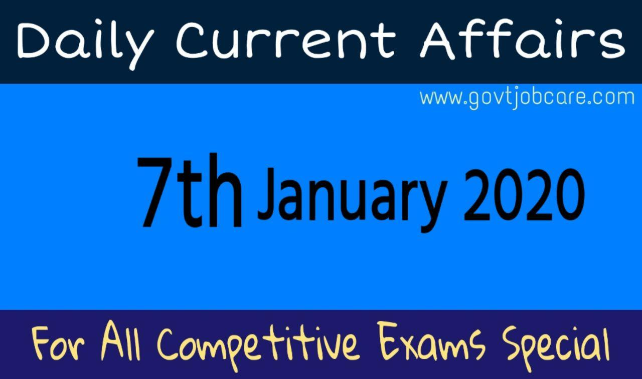 Daily Current Affairs 7th January 2020 - Current Affairs Pdf Free Download - Recent Current Affairs Pdf