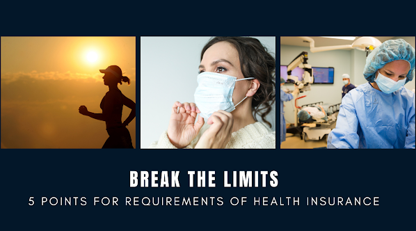 5 points for requirements of Health Insurance