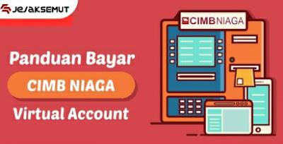 cara pembayaran virtual account cimb niaga