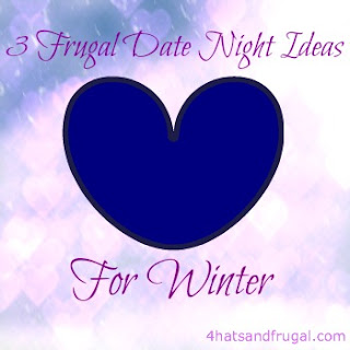 Check out these 3 frugal date night ideas for winter. Number 2 is so clever!