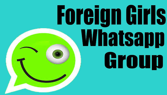 foreign girl whatsapp group link
