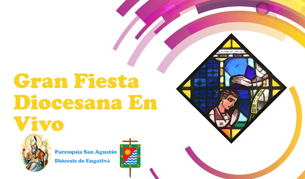 Gran Fiesta Diocesana En Vivo  2020