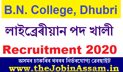 B.N. College, Dhubri Assam Recruitment 2020