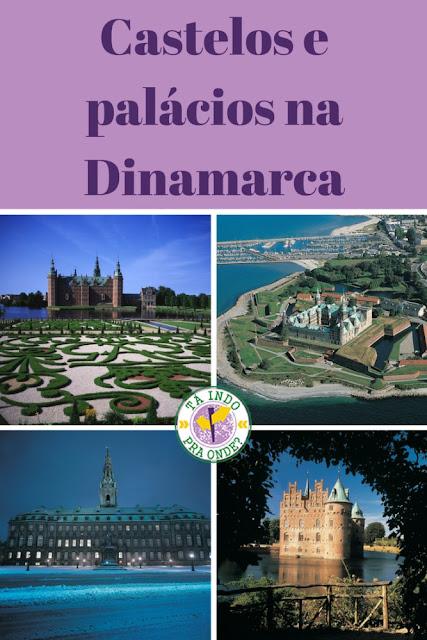 Castelos e palácios na Dinamarca - Kronborg, Egeskov, Frederiksborg, Rosenborg, Christiansborg, Amalienborg, Valdemar