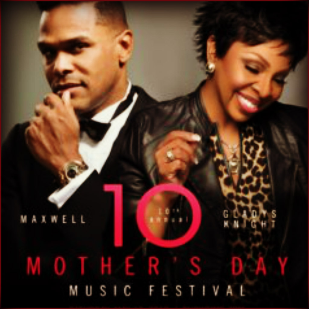 maxwell gladys knight to co headline 10th annual mother s day festival
