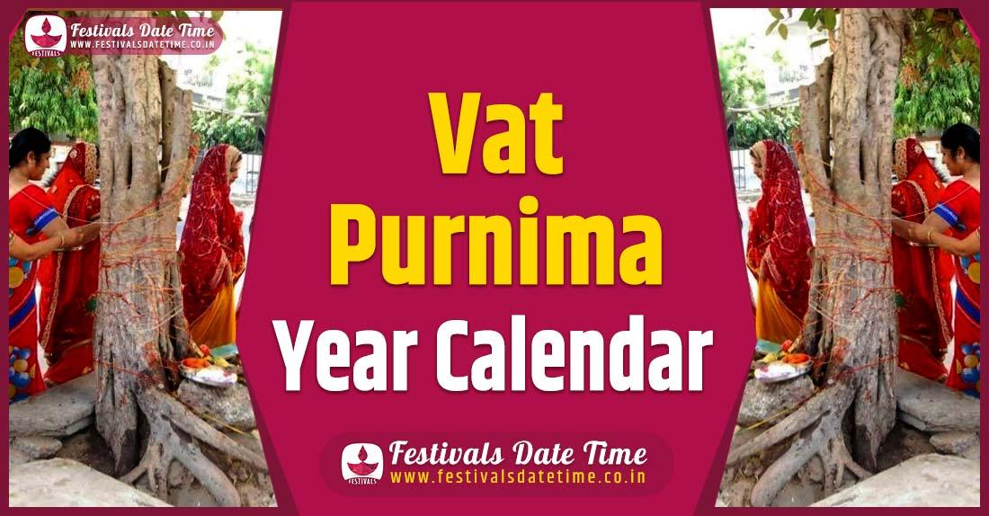 Vat Purnima Year Calendar, Vat Purnima Festival Schedule