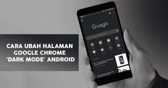 Cara Ubah Web Page Chrome Dark Mode Android