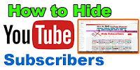 How to Hide Subscribers in YouTube?