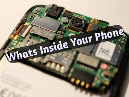 Did You Know Whats Inside Your Android Phone?
