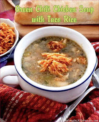 Green Chili Chicken Soup with Taco Rice, a hot hearty meal with a little kick | Recipe developed by www.BakingInATornado.com | #recipe #soup