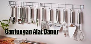 Menyimpan Peralatan Dapur dengan Gantungan