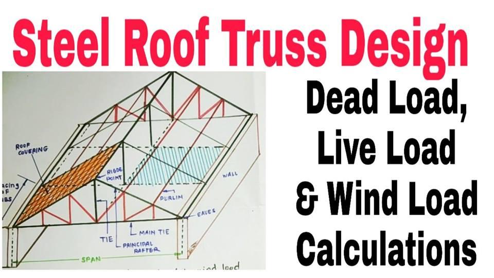 STEEL ROOF TRUSS DESIGN - Engineering Society