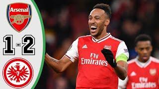 Arsenal 1 - 2 Eintracht Frankfurt Europa League highlight