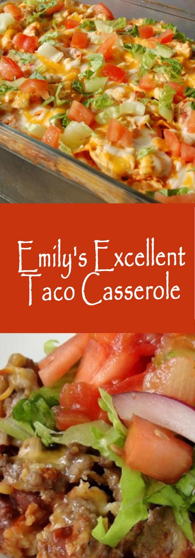 Recipe Emily's Excellent Taco Casserole #casserole