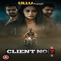 Client No. 7 (2021) UllU Original Series Watch Online Movies