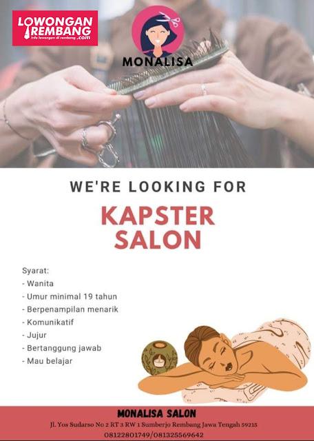 Lowongan Kerja Karyawati Kapster Salon Monalisa Rembang