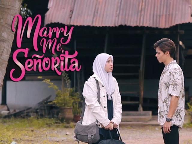 Saksikan Kesemua Episod Drama Marry Me Senorita Di Astro Ria (Slot Megadrama)