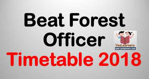 Beat Forest Officer Exam Time Table 2018