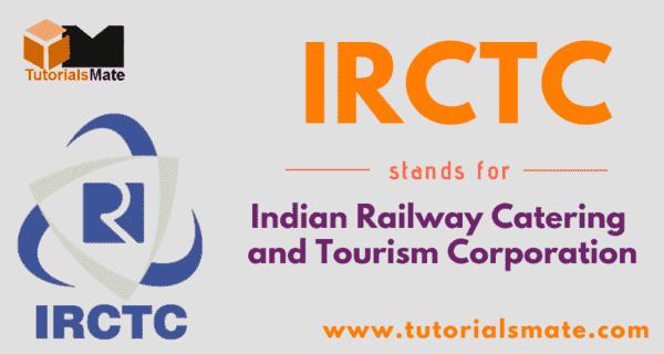 IRCTC Full Form