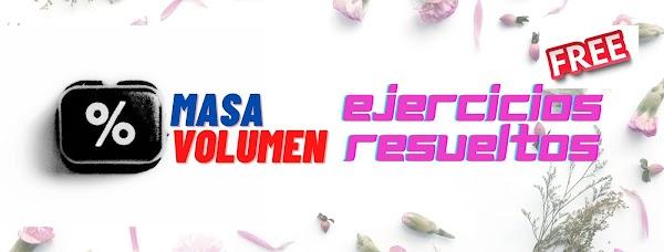 ▷ Porcentaje en MASA y VOLUMEN ejercicios resueltos ✅