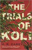 The Trials of Koli by M.R. Carey (Book cover)