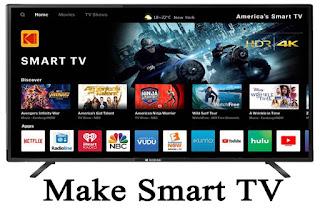 LED TV a Smart TV, make any LED TV a Smart TV, normal LED TV to Smart TV, How to make any LED TV a Smart TV