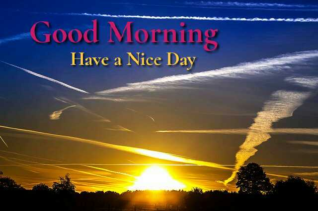 Beautiful good morning photo image with sunrise have a nice day