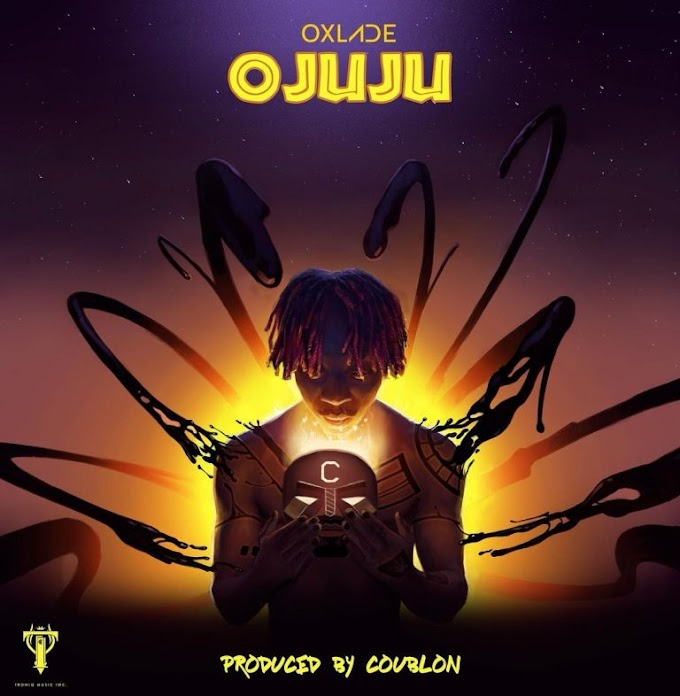 Ojuju by oxlade (lyrics)