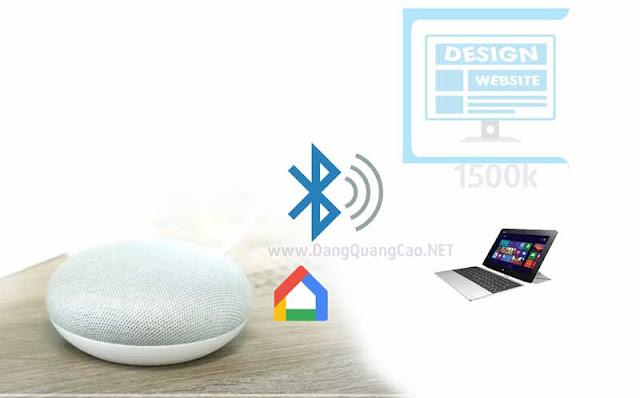 Kết nối loa bluetooth với google home mini win 8.1