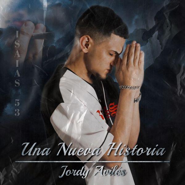 Jordy avilés – Una nueva historia (Single) 2021 (Exclusivo WC)
