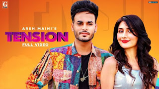 Tension Lyrics Arsh Maini and Afsana Khan