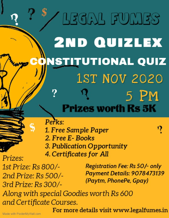 2nd Quizlex on Constitutional Law Quiz by Legal Fumes!! Register Now!!