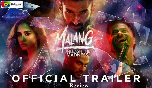 Malang 2020 movie Trailer review upcoming Bollywood Hindi film - uslis