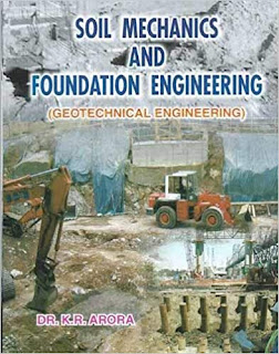 Download Soil Mechanics and Foundation Engineering by Dr. K R ARORA Full Book Pdf