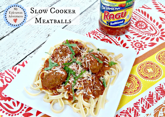 My Epicurean Adventures: Slow Cooker Meatballs #simmeredintradition #ragu http://bit.ly/RaguSimmeredInTradition