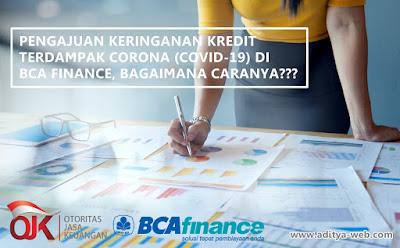 Tata Cara Pengajuan Keringanan Kredit di BCA Finance Terdampak Corona (Covid-19)