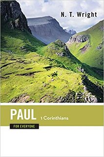 Book cover photo for Paul for Everyone: 1 Corinthians by NT Wright