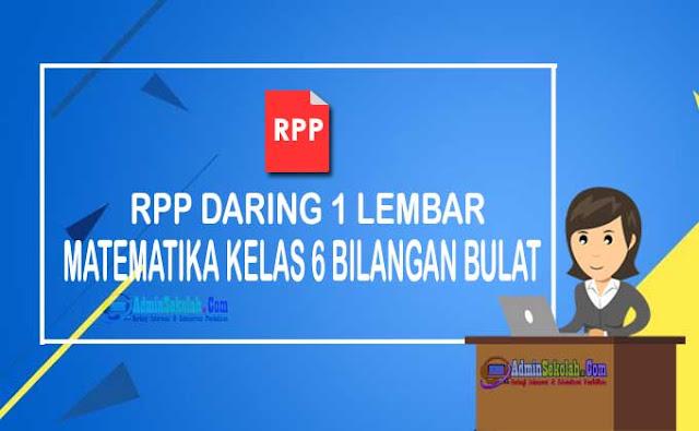 RPP Daring 1 Lembar Matematika Kelas 6 Bilangan Bulat