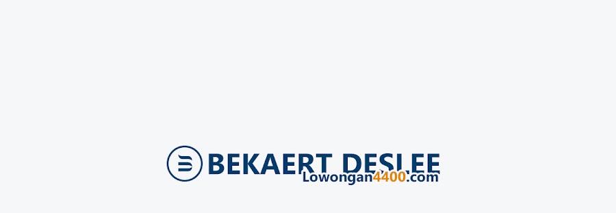 Lowongan Kerja PT. Clama Indonesia (BekaertDeslee Indonesia) Tahun 2020