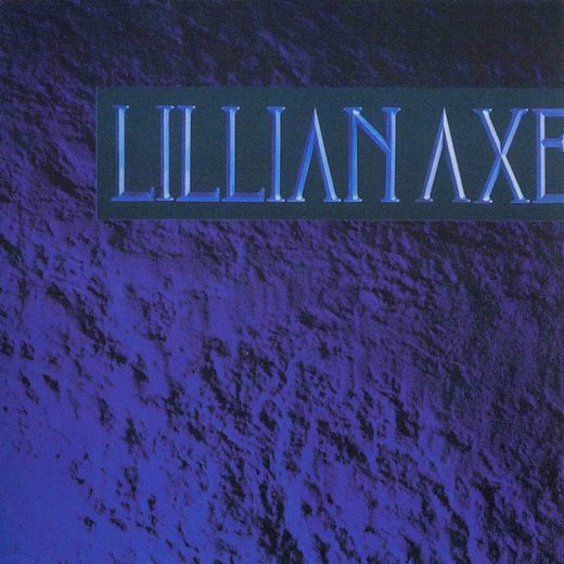LILLIAN AXE - Lillian Axe [Metal Mind Records remaster +5 bonus] full