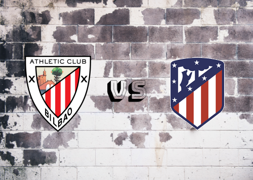 Athletic Club vs Atlético Madrid  Resumen